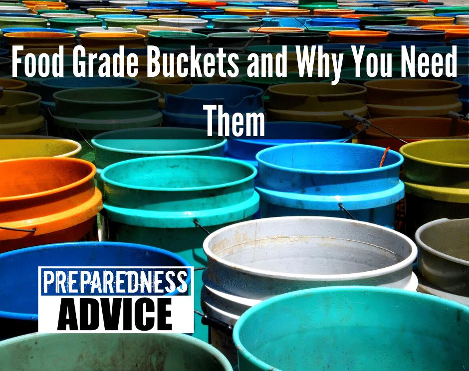 Food Grade Buckets Why You Need Them Preparedness Advice