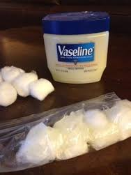 cotton ball Vaseline
