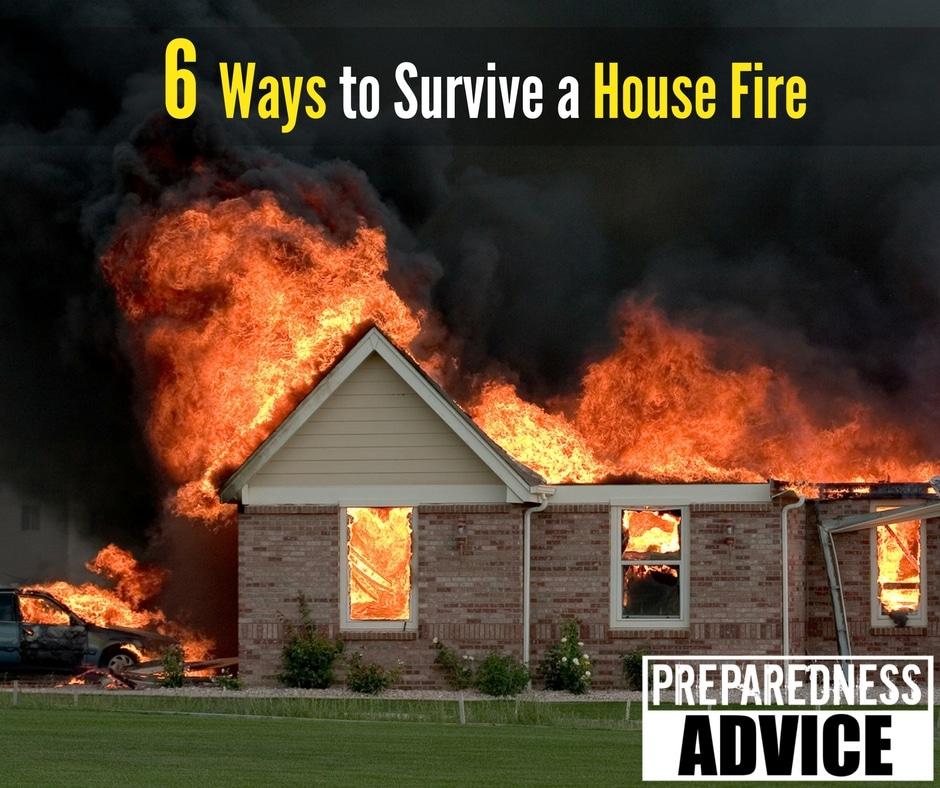 Survive a House Fire