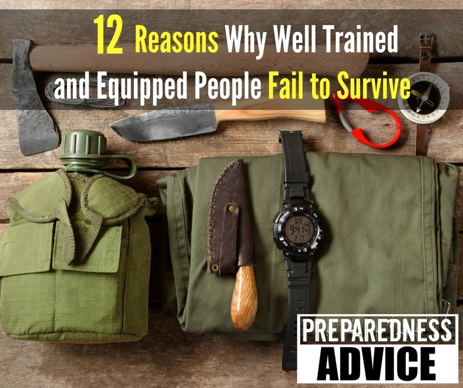 Why Trained Equipped People Fail Survive