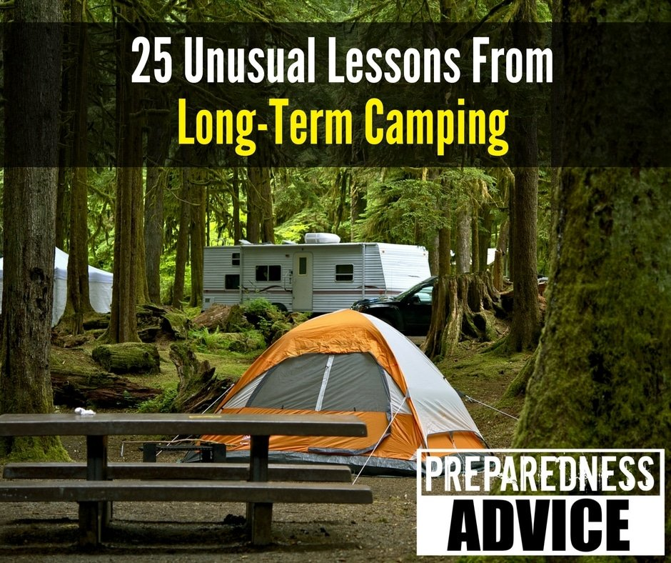 25 Unusual Lessons From Long-Term Camping