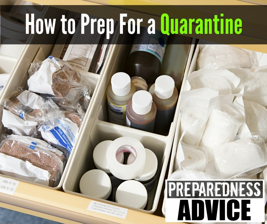 How to Prep For a Quarantine