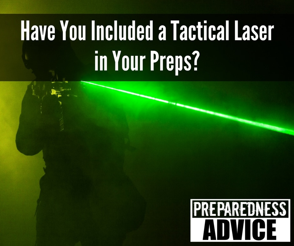 Have You Included a Tactical Laser in Your Preps via Preparedness Advice