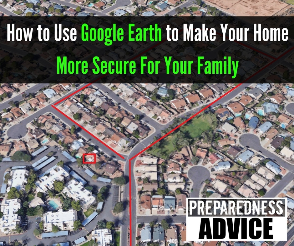 how to use google earth home security